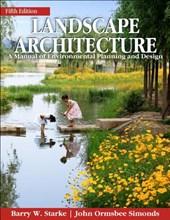 Landscape Architecture, Fifth Edition