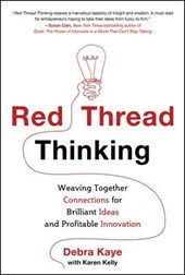 Red Thread Thinking | Debra Kaye |