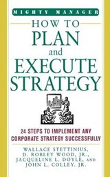 How to Plan and Execute Strategy | Wallace Stettinius |