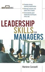 Leadership Skills for Managers | Caroselli |