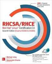 RHCSA/RHCE Red Hat Linux Certification Study Guide, Seventh