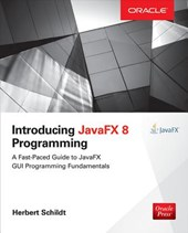 Introducing JavaFX 8 Programming | Herbert Schildt |