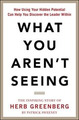 What You Aren't Seeing | Patrick Sweeney; Herb Greenberg |