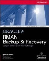 Oracle9i RMAN Backup & Recovery | Robert G. Freeman |
