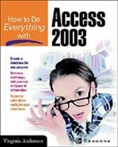 How to Do Everything with Microsoft Office Access