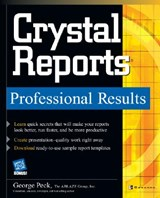 Crystal Reports Professional Results | George Peck |