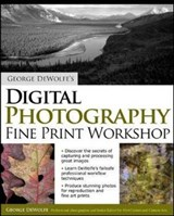 George Dewolfe's Digital Photography Fine Print Workshop | George Dewolfe |