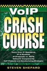 Voice Over IP Crash Course | Steven Shepard |