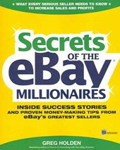 Secrets of the eBay Millionaires | Greg Holden |