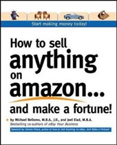 How to Sell Anything on Amazon...and Make a Fortune!