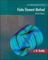 Introduction To The Finite Element Method | J N Reddy |
