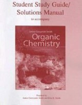 Organic Chemistry Student Study Guide/Solutions Manual | Janice Gorzynski Smith |