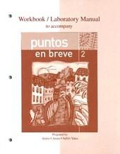 Workbook/Laboratory Manual to Accompany Puntos En Breve Second Edition