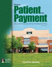 From Patient to Payment | Cynthia Newby |