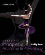 Seeley's Principles of Anatomy & Physiology | Philip Tate |