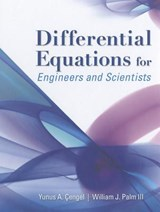Differential Equations for Engineers and Scientists | Cengel, Y. A. ; Palm, W. J, Iii |