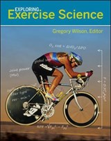 Exploring Exercise Science | Gregory Wilson |