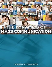 The Dynamics of Mass Communication | Joseph R. Dominick |