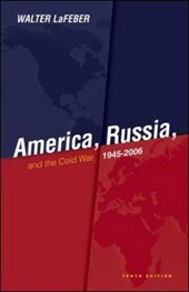 America, Russia and the Cold War 1945-2006 | Walter Lafeber |