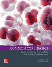 Common Core Basics Science