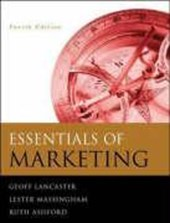 Essentials of Marketing | Geoff Lancaster & Lester Massingham & Ruth Ashford |