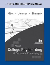 Gregg College Keyboarding & Document Processing Lessons 11th Edition 1-60 & 61-120/ Microsoft Office Word 2010 Manual to Accompany 11th Edition/ Test and Solutions Manual 11th Edition | Scot Ober |