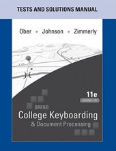 Gregg College Keyboarding & Document Processing Lessons 11th Edition 1-60 & 61-120/ Microsoft Office Word 2010 Manual to Accompany 11th Edition/ Test and Solutions Manual 11th Edition