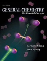 General Chemistry | Chang, Raymond ; Overby, Jason |