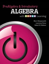 Prealgebra and Introductory Algebra | Sherri Messersmith |