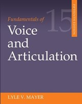 Fundamentals of Voice and Articulation | Lyle Mayer |
