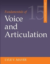 Fundamentals of Voice and Articulation | Lyle V. Mayer |