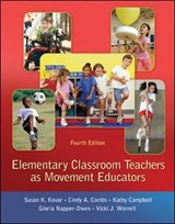 Elementary Classroom Teachers as Movement Educators | Susan K. Kovar |