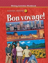 Bon Voyage! Level 1, Writing Activities Workbook | McGraw-Hill Education |