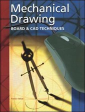Mechanical Drawing Board & CAD Techniques, Student Edition