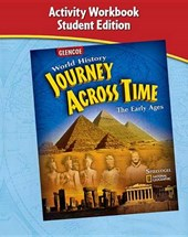 Journey Across Time, Early Ages, Activity Workbook, Student Edition | McGraw-Hill Education |