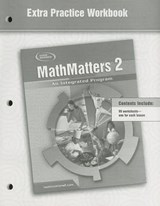 Mathmatters 2 Extra Practice Workbook | McGraw-Hill Education |