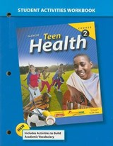 Teen Health Course 2 Student Activities Workbook | McGraw-Hill Education |