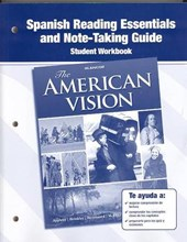 The American Vision, Spanish Reading Essentials and Note-Taking Guide Workbook