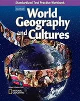 World Geography and Cultures, Standardized Test Practice Workbook | McGraw-Hill Education |