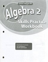 Algebra 2 Skills Practice Workbook | McGraw-Hill Education |