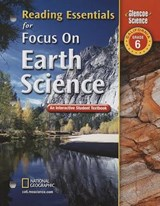 Reading Essentials for Focus on Earth Science, California, Grade | McGraw-Hill |