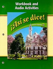 Asi Se Dice! Workbook and Audio Activities