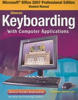 Microsoft Office 2007 Professional Edition Student Manual for Glencoe Keyboarding with Computer Applications | McGraw-Hill Education |
