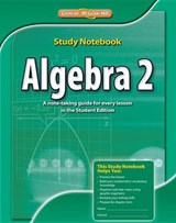 Algebra 2, Study Notebook | McGraw-Hill Education |