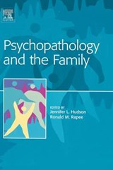 Psychopathology and the Family | Jennifer Hudson |
