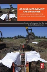 Ground Improvement Case Histories | Indraratna, Buddhima ; Chu, Jian ; Rujikiatkamjorn, Cholachat |