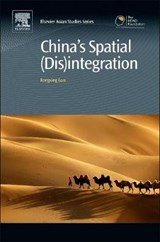 China's Spatial Disintegration | Rongxing Guo |