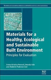 Materials for a Healthy, Ecological and Sustainable Built En