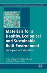 Materials for a Healthy, Ecological and Sustainable Built En | Emina Petrovic |