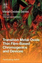 Transition Metal Oxide Thin Film-Based Chromogenics and Devi